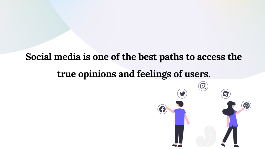 Social media is one of the best paths to access the true opinions and feelings of users.